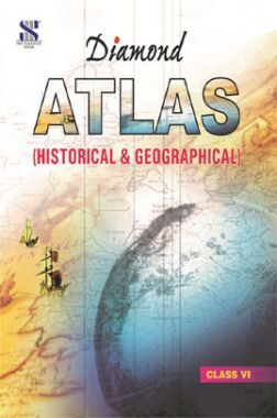 Diamond Geographical and Historical Atlas For Class IV