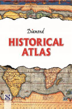 Diamond Historical Atlas For Class XII