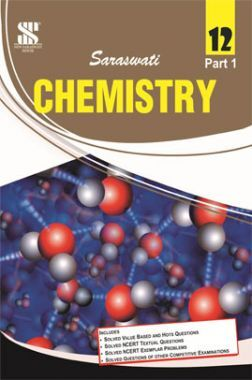 Chemistry-vol-I For Class XII
