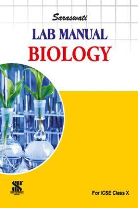 ICSE Lab Manual For Class - X Biology