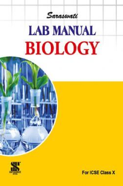 ICSE Lab Manual For Class - X Biology