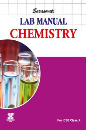 ICSE Lab Manual For Class - X Chemistry