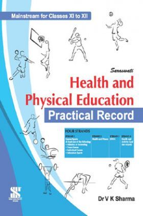 Health And Physical Education For Class - XI & XII (Practical Record)
