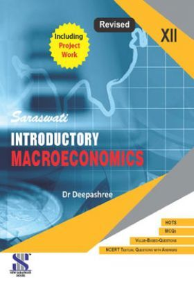 Introductory Macroeconomics For Class - XII
