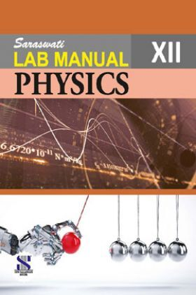 Lab Manual Physics For Class - XII