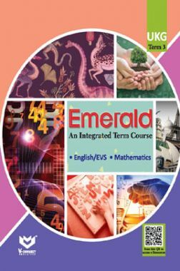 Emerald - An Integrated Term Course For UKG (Term-III)