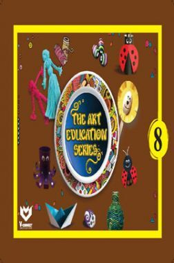 The Art Education Series For Class - VIII