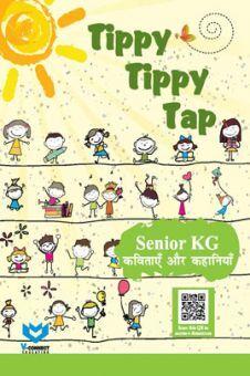 Tippy Tippy Tap For Senior KG (कविताएँ और कहानियाँ)