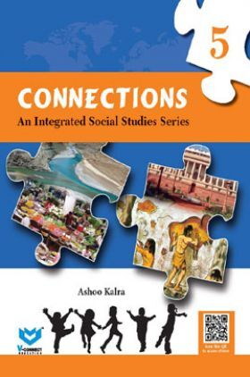 Connections An Integrated Social Studies Series Class-5