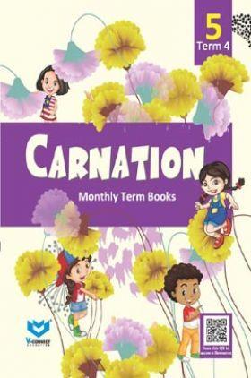 Carnation For Class - V (Term-IV)