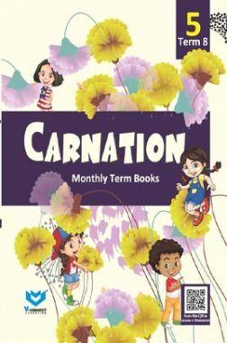 Carnation For Class - V (Term-VIII)