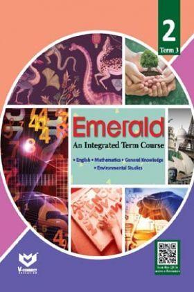 Emerald - An Integrated Term Course For Class - II  (Term-III)