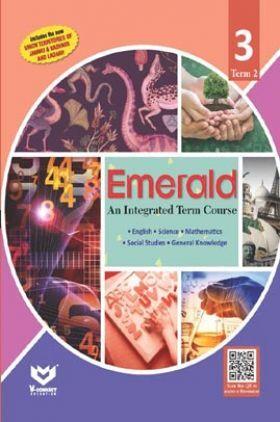 Emerald - An Integrated Term Course For Class - III  (Term-II)