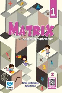 Matrix - A Textbook of Mathematics For Class - I