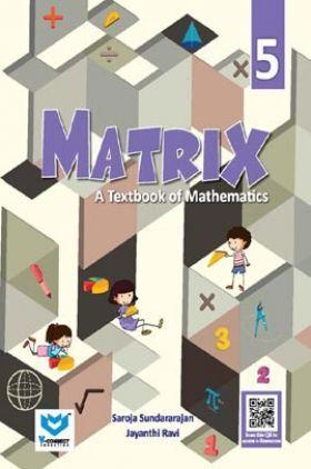Matrix - A Textbook of Mathematics For Class - V