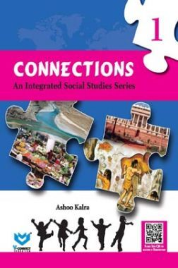 Connections - An Integrated Social Studies Series For Class - I