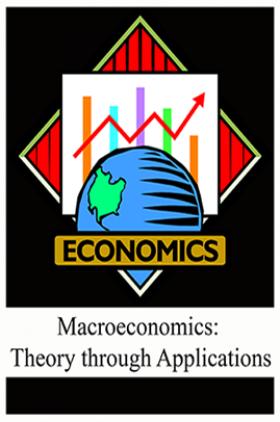 Macroeconomics: Theory through Applications