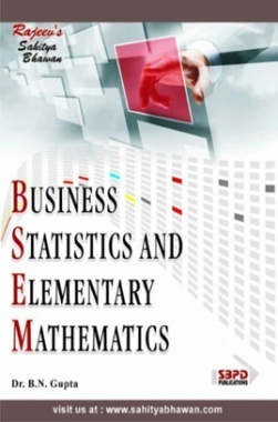 Download Business Statistics & Elementary Mathematics by Dr  B  N  Gupta  PDF Online