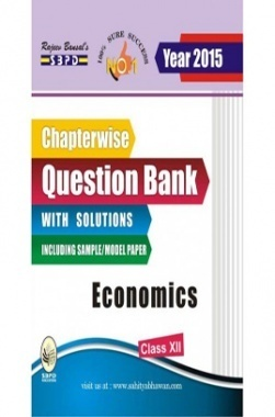 Chapterwise Question Bank With Solutions Economics Class XIIth