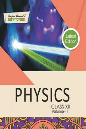 Physics Class XII Volume-I