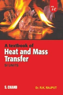 A Textbook Of Heat And Mass Transfer