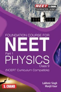 Foundation Course For NEET Part-1 Physics For Class-9