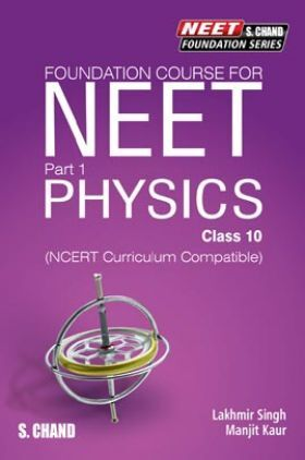 Foundation Course For NEET Part-1 Physics For Class-10