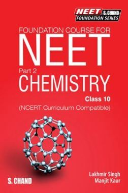 Foundation Course For NEET Part-2 Chemistry For Class-10