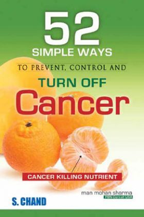 52 Simple Ways To Prevent Control And Turn Off Cancer