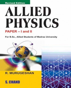 Download Allied Physics Paper- I And II by R  Murugeshan PDF Online