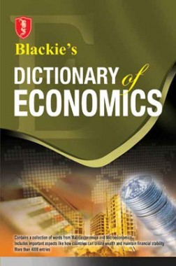 Blackie's Dictionary of Economics