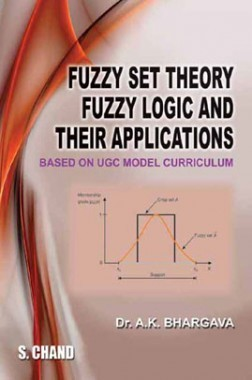Fuzzy Set Theory, Fuzzy Logic And Their Applications