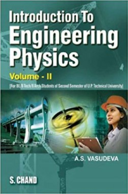 Introduction To Engineering Physics Volume-II