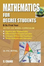 Download Mathematics For Degree Students B Sc  First Year by Dr  P K Mittal  PDF Online