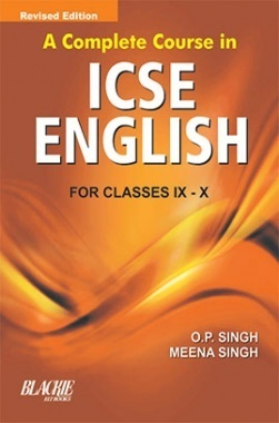 A Complete Course in ICSE English IX and X