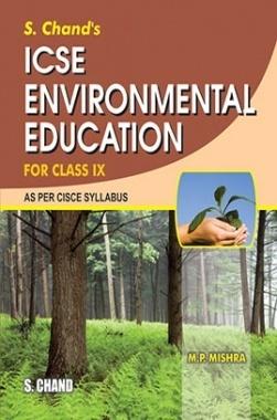 Download ICSE Environmental Education Class IX by M P Mishra PDF Online