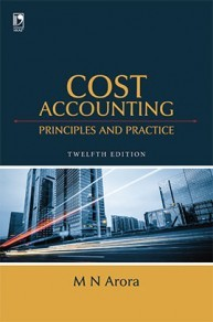 Cost Accounting : Principles and Practice