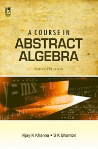 A Course in Abstract Algebra