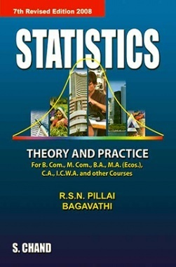Download Statistics : Theory & Practice by R S N Pillai PDF Online