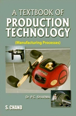 Production Technology (Manufacturing Processes)