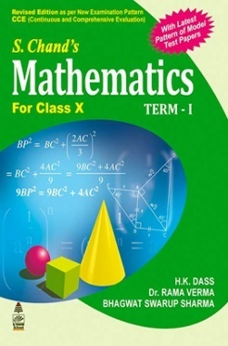 Download S Chand'S Mathematics For Class X Term-I by H K  Dass, Rama Verma  & Bhagwat S  Sharma PDF Online