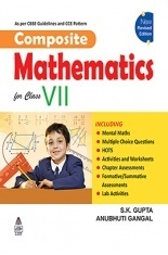 Download Composite Mathematics Book-7 by S K Gupta And Anubhuti Gangal PDF  Online
