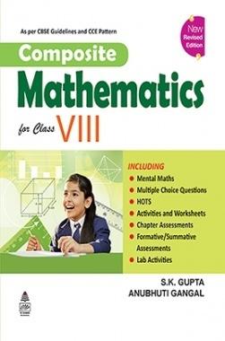 Download Composite Mathematics Book-8 by S K Gupta And Anubhuti Gangal PDF  Online