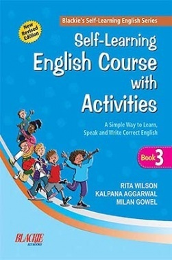 Download Self Learning English Course With Activities-3 by Rita Wilson,  Kalpana Aggarwal And Milan Gowel PDF Online