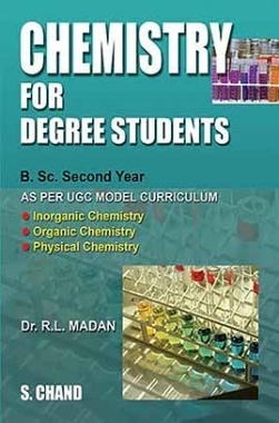 Download Chemistry for Degree Students (B Sc  2nd Year) by R L Madan PDF  Online