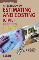 A Textbook Of Estimating And Costing
