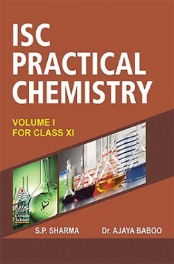ISC Practical Chemistry Vol I For Class-XI