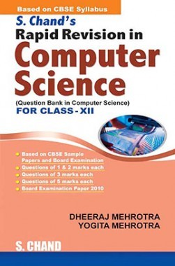 Download SChand's Rapid Revision In Computer Science for Class XII by  Dheeraj Mehrotra And Yogita Mehrotra PDF Online