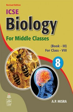 Biology For Middle Classes Book-III Class-VIII