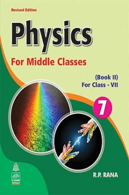 Physics For Middle Book II For Class-VII